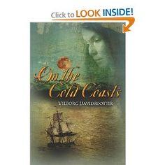 On the Cold Coasts: Vilborg Davidsdottir, Alda Sigmundsdottir: 9781611090956: Amazon.com: Books