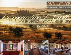 yala collective tuscany from 25 to 31 october 2015. www.yalacollective.com
