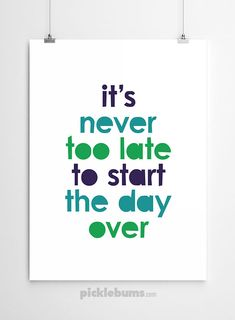 """""""It's never too late to start the day over"""" I was reminded of this by a gentle old lady this afternoon and thought I'd create this free printable poster to share with my newsletter subscribers. You can download this free printable A4 poster here. You will need the password from this week's newsletter to open …"""