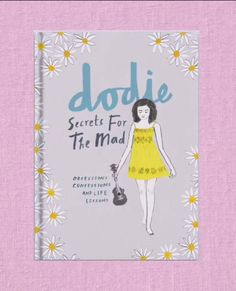 dodie's secrets for the mad book cover
