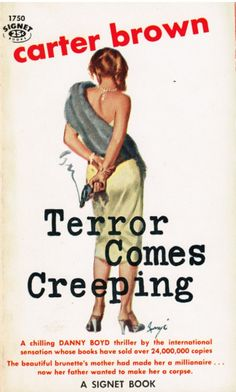 Carter Brown, Terror Comes Creeping, 1959; cover art by Baryé Phillips.