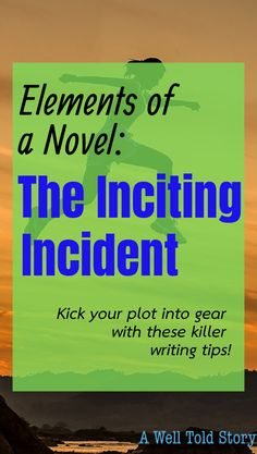 The inciting incident is one of the most important elements of the plot structure. Check out these tips to get your story off to a solid start! #writing #writingtips #novelwriting #writinglife #incitingincident #awelltoldstory Writing Courses, Writing Advice, Writing Resources, Start Writing, Three Act Structure, Story Structure, Creative Writing Tips, Cool Writing, Writing Fantasy