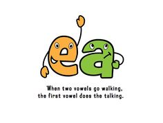 """""""When two vowels go walking, the first one does the talking,"""" is a common saying. Now…it's illustrated!"""