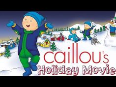 Caillou's Holiday Movie – Full Version Funny Animated Cartoon, Cartoon Kids, Christmas Cartoons For Kids, Caillou, Abc Family, Holiday Movie, Best Wordpress Themes, Go Camping, First Day Of School