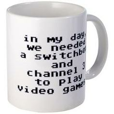 ch 3 gamer mug [says:in my day, we needed a switchbox and channel 3 to play video games.] > $12.99 > babybitbyte (cafepress.com/babybitbyte) #babybitbyte #cafepress #nerd #geek #retrogamer #gamer #retro #atari2600 #atari5200 #intellevision #colecovision #c64 #vic20 #commodore64 #channel3 #ch3 #rfswitch #oldschool #videogames #controller #joystick #thefeels #thestruggle #8bit #iam8bit #coffee #coffeemug #mug