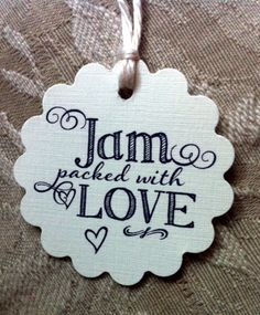 Cute wedding favor tags for jam or jelly jars and more! Jam Packed With Love! Set of 50.
