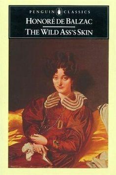 Balzac - The Wilf Ass's Skin