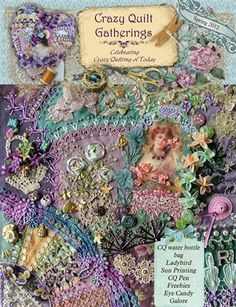 Crazy Quilt Gatherings: Crazy Quilt Gatherings Spring 2012 Issue #5, $10.00 from HP MagCloud