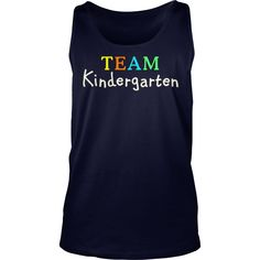 TEAM Kindergarten (White) T-Shirt #gift #ideas #Popular #Everything #Videos #Shop #Animals #pets #Architecture #Art #Cars #motorcycles #Celebrities #DIY #crafts #Design #Education #Entertainment #Food #drink #Gardening #Geek #Hair #beauty #Health #fitness #History #Holidays #events #Home decor #Humor #Illustrations #posters #Kids #parenting #Men #Outdoors #Photography #Products #Quotes #Science #nature #Sports #Tattoos #Technology #Travel #Weddings #Women