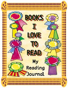 "Reading Journal- ""Books I love to Read"" 100 Days Of School, School Fun, Back To School, Reading Journals, School Signs, Book Journal, 100th Day, Teacher Appreciation, Teacher Gifts"