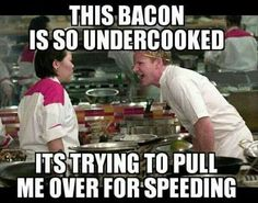 Gordon Ramsey is awesome