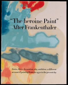 'The heroine Paint':After Frankenthaler / A present idea from the @nytimes 2015 Holiday Gift Guide