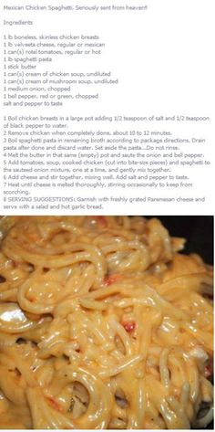 Mexican Chicken Spaghetti - This is the one to use. Leave out the bell pepper. Mexican Dishes, Mexican Food Recipes, Great Recipes, Dinner Recipes, Favorite Recipes, Paula Deen, Mexican Chicken Spaghetti, Chicken Spaghetti Recipes, Pasta Dishes