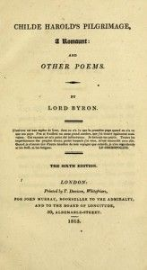I stood Among them, but not of them; in a shroud Of thoughts which were not their thoughts. - All of Lord Byron's characters (Top 20 Byronic Heroes in Literature)