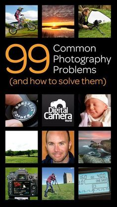 Whether you're new to photography or an experienced hand with your digital camera, these 99 common photography problems and solutions will help you improve your photography. #DigitalCameras