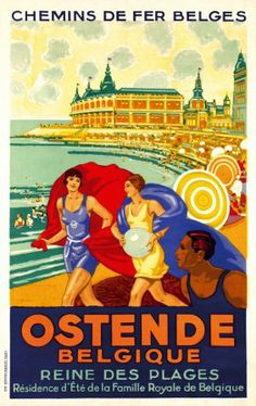 Vintage travel poster for Ostende. Old Poster, Retro Poster, Poster Ads, Poster Prints, Poster Vintage, Train Posters, Railway Posters, Vintage Advertisements, Vintage Ads