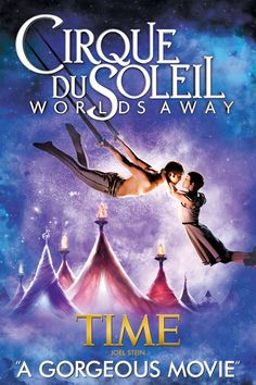 Cirque Du Soleil: Worlds Away omg it's amazing I <3 it all would love to see this live maybe next time in Vegas I can :)