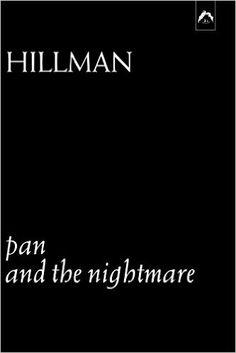 Pan and the Nightmare: James Hillman: 9780882142258: Amazon.com: Books