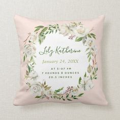 Gilded Blooms Baby Girl Birth Stats | Blush Throw Pillow Blush Throw Pillow, White Throw Pillows, Baby Pillows, Accent Pillows, Decor Pillows, Mint Paint, Bloom Baby, Baby Monogram, Monogram Pillows