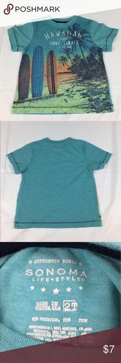 Sonoma - Hawaiian Surf T-shirt - Size 2T Sonoma - Hawaiian Surf T-shirt - Size 2T. Gently used in good condition. Thanks for visiting  Sonoma Shirts & Tops Tees - Short Sleeve