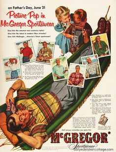 Father's Day McGregor Sportswear ad, via Flickr.  #vintage #ads #men