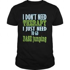 BASE jumping #BASE jumping #tshirts #hobby #gift #ideas #Popular #Everything #Videos #Shop #Animals #pets #Architecture #Art #Cars #motorcycles #Celebrities #DIY #crafts #Design #Education #Entertainment #Food #drink #Gardening #Geek #Hair #beauty #Health #fitness #History #Holidays #events #Home decor #Humor #Illustrations #posters #Kids #parenting #Men #Outdoors #Photography #Products #Quotes #Science #nature #Sports #Tattoos #Technology #Travel #Weddings #Women