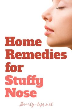 Natural remedies for stuffy nose. simple ways to get rid of nasal congestion using natural ingredients. Use Eucalyptus essential oil, onion, garlic, cayenne pepper, chicken soup and more to help your stuffy nose. Congested Nose Remedies, Home Remedies For Congestion, Congestion Relief, Chest Congestion, Cold Home Remedies, Flu Remedies, Holistic Remedies, Natural Home Remedies, Health Remedies