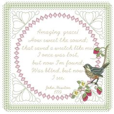 """Beautiful hymn close to the hearts of many, """"Amazing Grace"""" is created for stitching and framing or use it on a special wall hanging mixed with quilting. Special font reproduces handwriting giving the"""