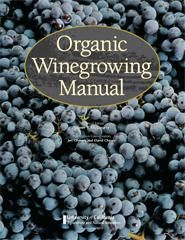 Viticulture manual. Grow your own organic grapes for making wine.