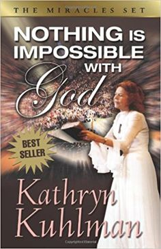 """Read """"Nothing Is Impossible with God"""" by Kathryn, Kuhlman available from Rakuten Kobo. Kathryn Kuhlman presents the God she knew - the God who is a specialist in doing the impossiblewho is able to do anythin. Miracles In The Bible, Miracles Book, Bible Concordance, Books To Read, My Books, Foundation, Books Everyone Should Read, Thing 1, Spirituality Books"""