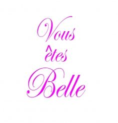 You Are Beautiful in French - Tattoo idea