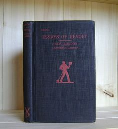 Jack London's Essays of Revolt 1926 Vintage by CrookedHouseBooks