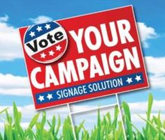 """Campaign Yard Signs, Job site signs, 18"""" x 24"""" 4 mm Single Sided, Full Color, Free Shipping Sign Printing, Printing Services, Political Yard Signs, Student Council Posters, Campaign Posters, Campaign Ideas, Site Sign, Sticker Organization, Custom Yard Signs"""