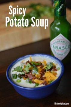 That's right, I said SOUP. It's a fantastic and easy spicy potato soup.