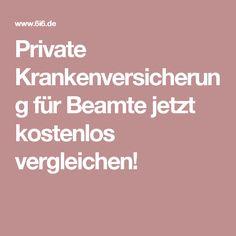 Private Krankenversicherung für Beamte jetzt kostenlos vergleichen!