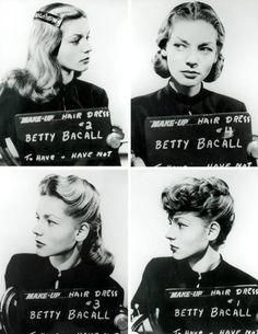 Lauren Bacall and try outs for different hairstyles. to have and have not, wardrobe/hair tests
