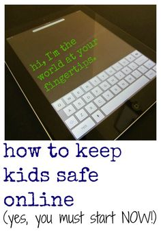 how to keep kids safe online--> MUST read. and share.