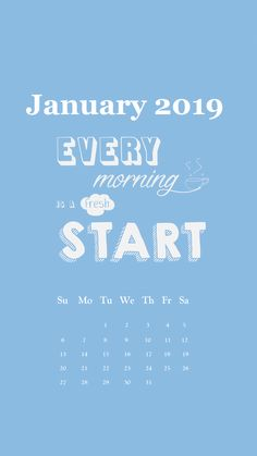 e68c48c8d48a78 Motivational line January 2019 iPhone Calendar January Wallpaper