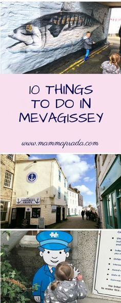 10 Things To Do In Mevagissey There's something quite special about Mevagissey. It doesn't get the unbearable hoardes of visitors of some more famous Cornish towns. Thankfully here you will find a proper working Cornish fishing village. Still filled with