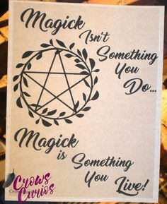 MAGICK IS SOMETHING YOU LIVE Book of Shadows BOS Page Framable Wicca Witch