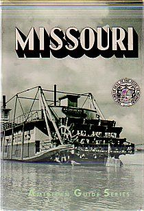 Missouri: A Guide To The 'Show Me' State