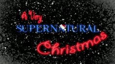 """A Very Supernatural Christmas"" Special Episode Title Card (Season - Supernatural Season 3, Supernatural Christmas, Supernatural Jensen, Supernatural Quotes, Supernatural Beings, Dean Winchester, Jensen Ackles, Mark Sheppard, Jared Padalecki"