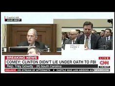 Former Prosecutor Trey Gowdy Relentlessly Grills FBI Director on 'Intent,' False Statements in Clinton Email Scandal   Video   TheBlaze.com