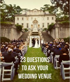 23 Questions to Ask Your Wedding Venue...as a venue coordinator my self these are great questions to ask to help figure out what space is best for you on your special day!