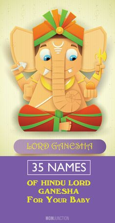 Looking for some unique lord Ganesha names for baby boy? MomJunction has an exhaustive list of hindu lord ganesha names for your baby boy you can pick from. Hindu Names For Boys, Hindu Baby Girl Names, Baby Boy Names Strong, Baby Girl Names Unique, Hipster Baby Names, Rare Baby Names, New Baby Names, Cool Baby Names, Hindus
