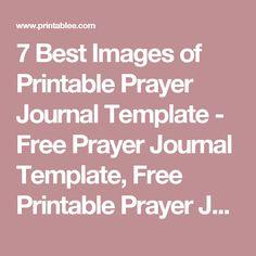 7 Best Images of Printable Prayer Journal Template - Free Prayer Journal Template, Free Printable Prayer Journal Page and Free Printable Prayer Journal Template / printablee.com