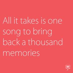 #Reminds #memories #love #music #songs #Memory #quotes  reminds.co