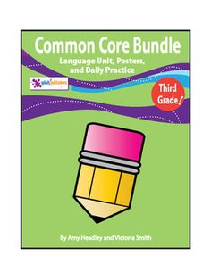 Our 3rd Grade Common Core Language Bundle includes everything you need to teach the 3rd Grade Common Core Language Standards: A 3rd Grade CC Language Unit, Posters, and 3rd Grade CC Daily Practice/Bell Work.
