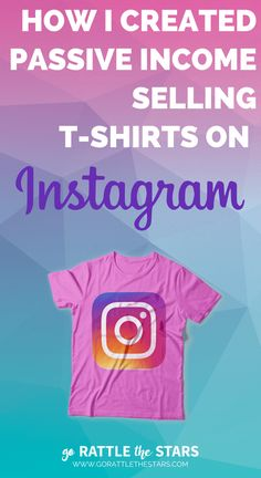 How I created passive income selling tshirts on Instagram