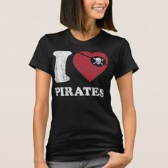 i Love Pirates- Cool Vintage Retro Style T Shirt - click to get yours right now!